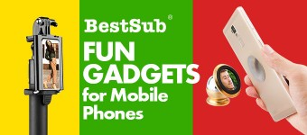 Fun Gadgets for Mobile Phones from BestSub