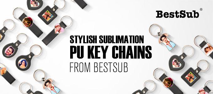 Stylish Sublimation PU Key Chains from BestSub