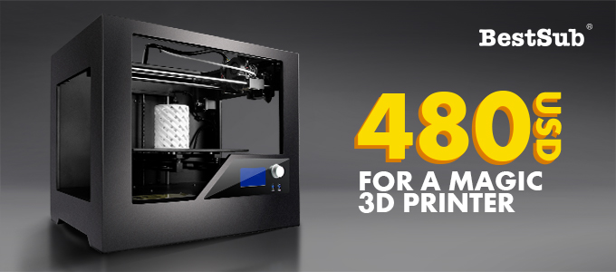 480USD for a Magic 3D Printer from BestSub