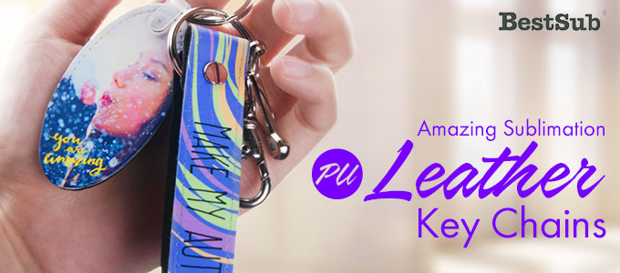 Amazing Sublimation PU Leather Key Chain Collections from BestSub