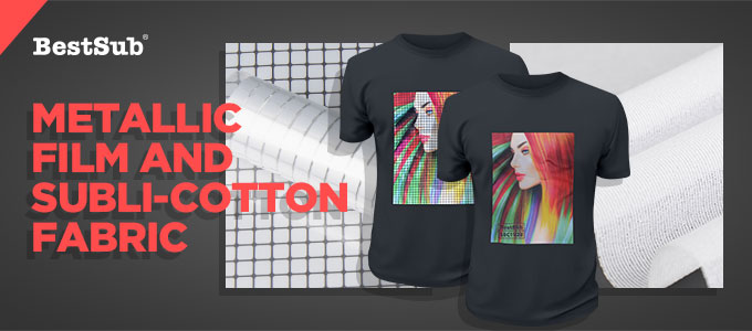 Metallic Film and Subli-Cotton Fabric from BestSub