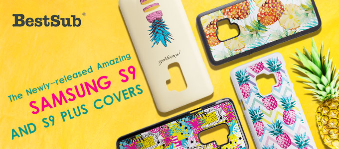 The Newly-released Amazing Samsung Galaxy S9 and S9 Plus Covers from BestSub