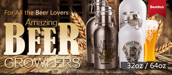 For All the Beer Lovers—Amazing Beer Growlers from BestSub