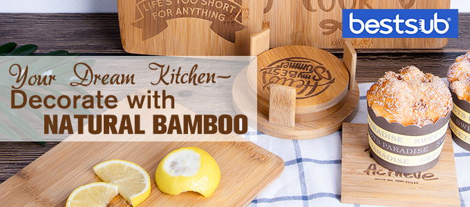 Your Dream Kitchen—Decorate with Natural Bamboo