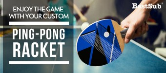 Enjoy the Game with Your Custom Ping-pong Racket