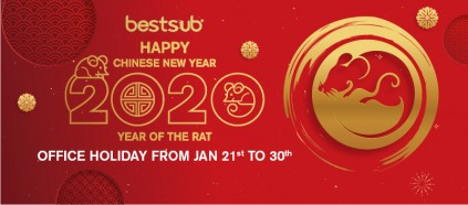 Happy New Year! Here's BestSub Chinese New Year Holiday Notice.